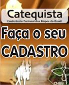 Catequista, clique e faça seu cadastro para a CNBB