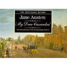 "Jane Austen ""My Dear Cassandra"""