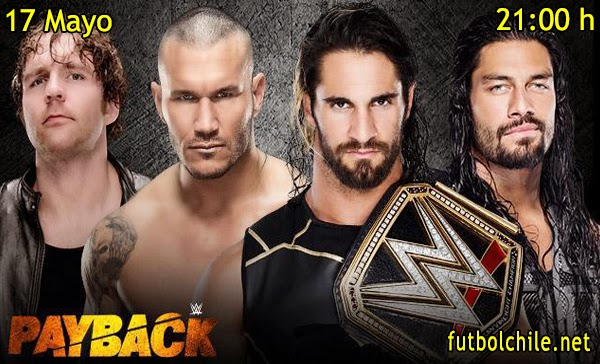 WWE: Payback En Español - Domingo 17 de mayo 2015 - 21:00 hrs
