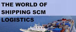 The World of Shipping SCM Logistics