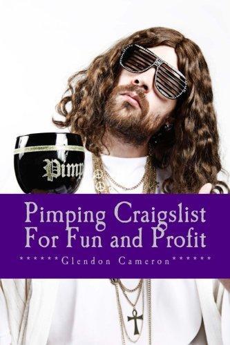 Pimping Craigslist For Fun & Profit