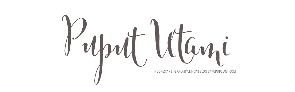Puput Utami | Life & Style Blog