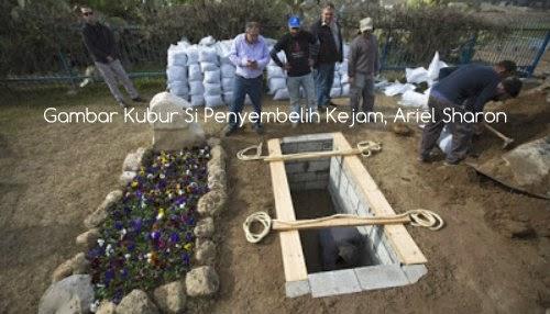 Gambar Kubur Si Penyembelih Ariel Sharon