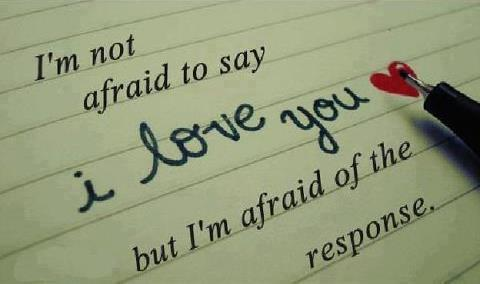 I am not afraid the say