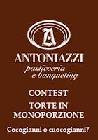 TORTE IN MONOPORZIONE il contest di Cocogianni o Cuocogianni? e pasticceria Antoniazzi