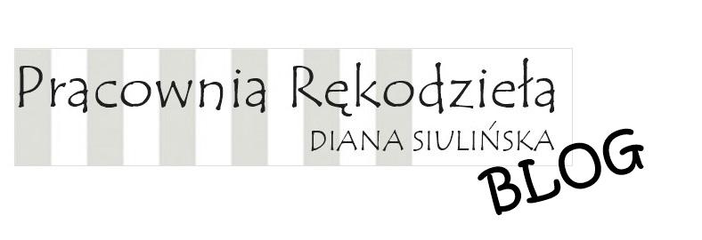 Pracownia Rękodzieła - Diana Siulińska