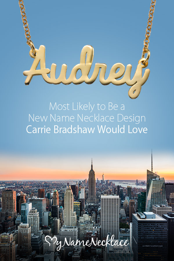Most Likely to Be a New Name Necklace Design Carrie Bradshaw Would Love