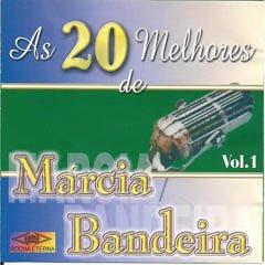 Márcia Bandeira - As 20 Melhores
