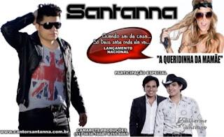Santanna Part. Guilherme e Santiago – A Queridinha da Mamãe - Mp3 (2013)