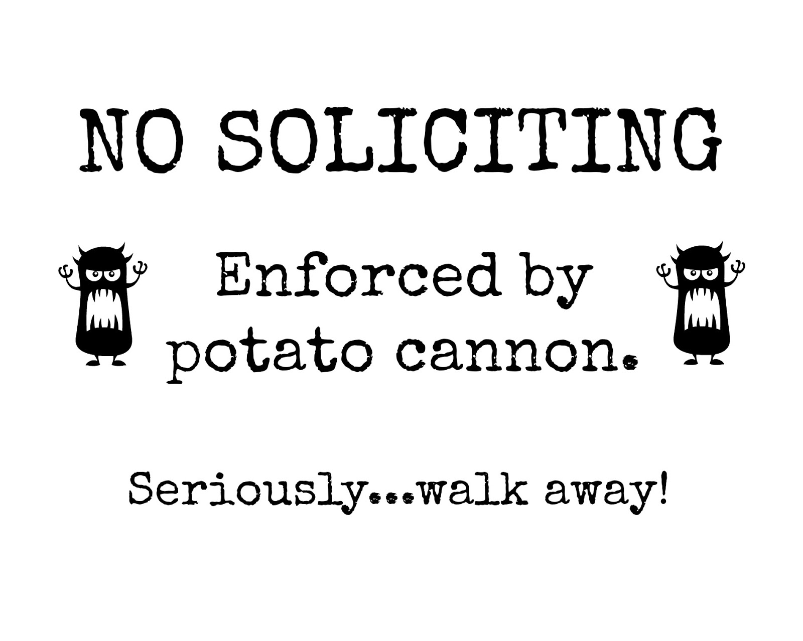 This is a graphic of Influential Funny No Soliciting Sign Printable