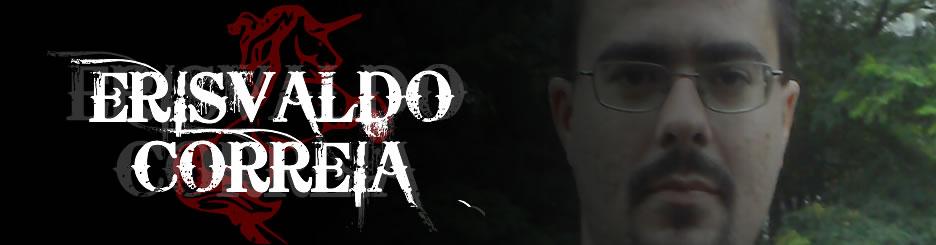 :: Erisvaldo Correia - Poeta, Baterista e Doido! ::