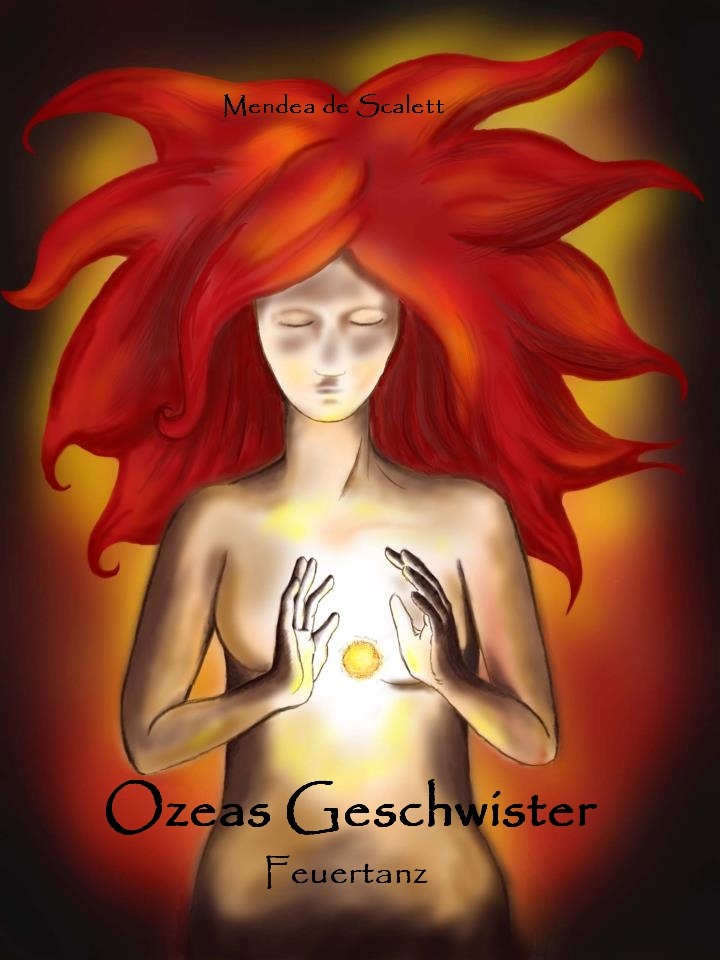 http://www.amazon.de/Feuertanz-Ozeas-Geschwister-Mendea-Scalett-ebook/dp/B00DDQXOPG/ref=sr_1_1?ie=UTF8&qid=1399020787&sr=8-1&keywords=Ozeas+Geschwister