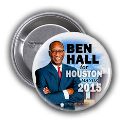 BEN HALL IS RUNNING FOR MAYOR IN THE TUESDAY, NOVEMBER 3, 2015 CITY OF HOUSTON MAYORAL ELECTION