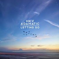 MKV and Adamatic - Letting Go (Essence of Hip-Hop)