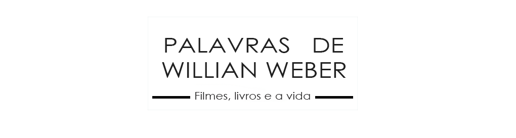 Palavras de Willian Weber
