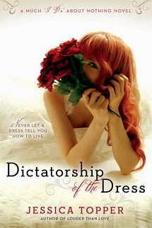 "Dictatorship of the Dress (Much ""I Do"" About Nothing #1)"