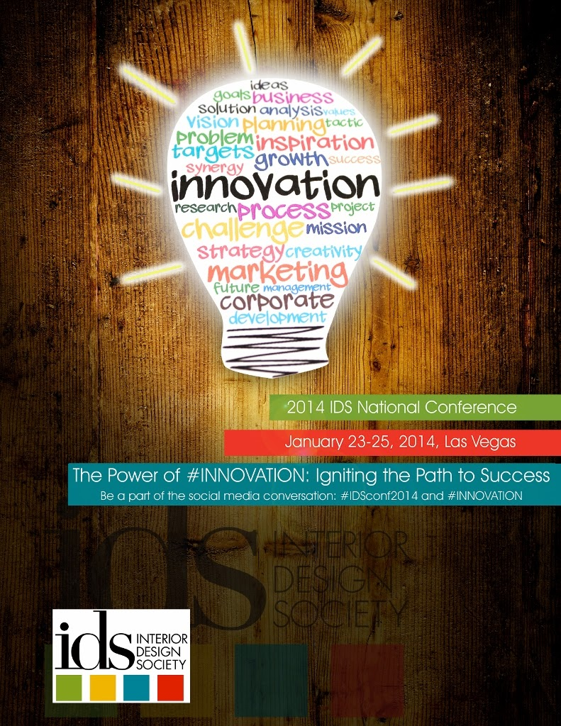 LAS VEGAS NEVADA The 2014 Interior Design Society IDS National Conference Will Be Power Of INNOVATION Igniting Path To Success