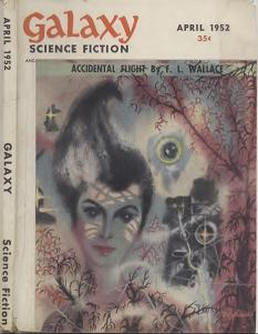 Cover by Richard Powers of Galaxy Science Fiction magazine, April 1952 issue. Image illustrates the story Accidental Flight by F L Wallace.