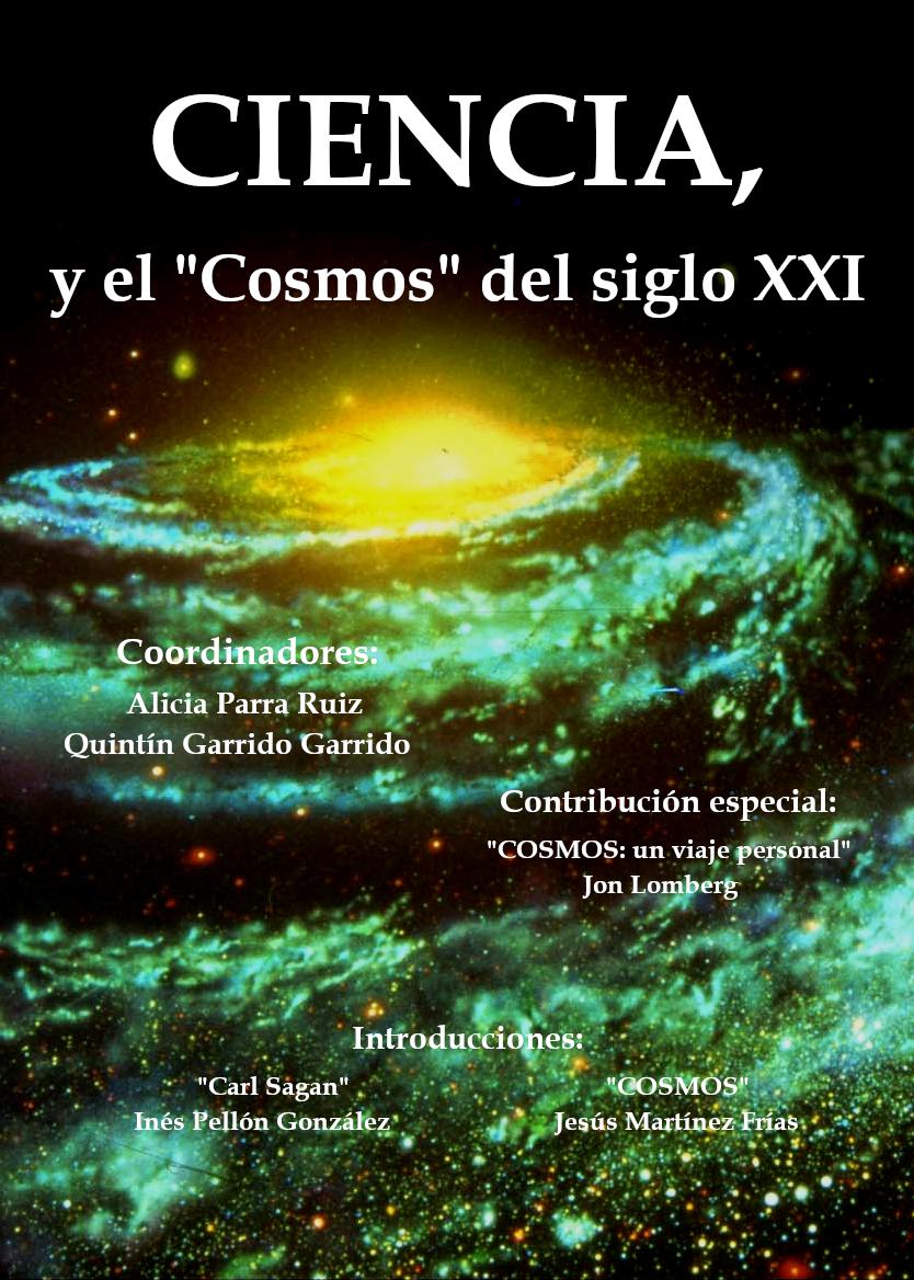 """CIENCIA, y el """"Cosmos"""" del siglo XXI"""