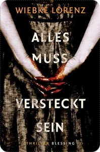 http://www.amazon.com/Alles-muss-versteckt-Wiebke-Lorenz/dp/3896674692