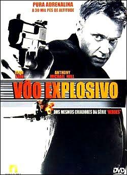 Filme Poster Vôo Explosivo DVDRip XviD Dual Audio & RMVB Dublado
