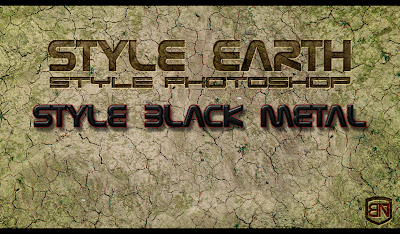 Earth & Black Metal Styles | Photoshop