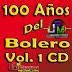 MUSICA PARA RECORDAR EL AYER: 100 AÑOS DEL BOLERO