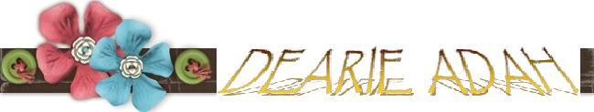 dearie..adah