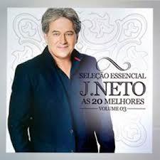 CD J. Neto – As 20 Melhores Vol.03 (2012)