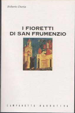 I fioretti di San Frumenzio
