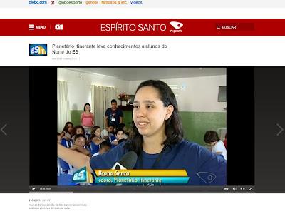 http://g1.globo.com/espirito-santo/estv-2edicao/videos/t/edicoes/v/planetario-itinerante-leva-conhecimentos-a-alunos-do-norte-do-es/4126025/