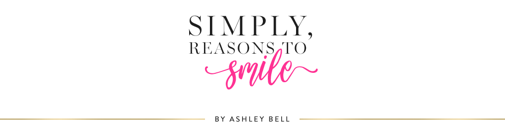Simply, Reasons to Smile.