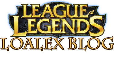 LoAlex - League of Legends Blog