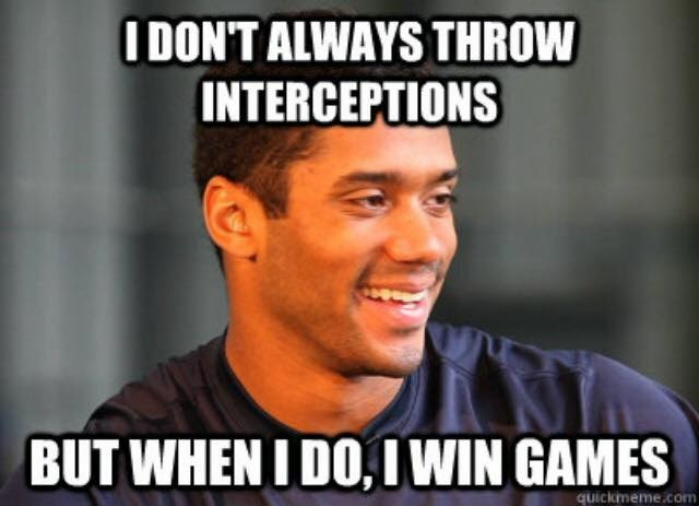 I don't always throw Interceptions, But when I do, I win Games