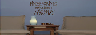 Fingerprints make a house a home wall decal