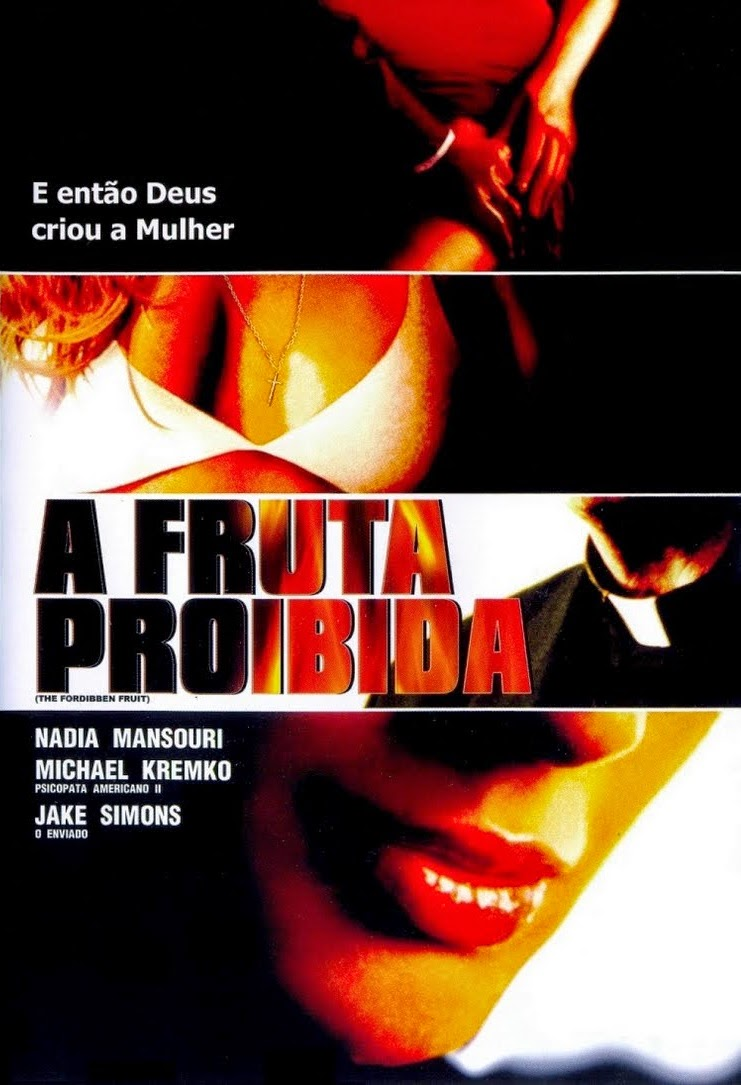 A Fruta Proibida – Dublado (2002)