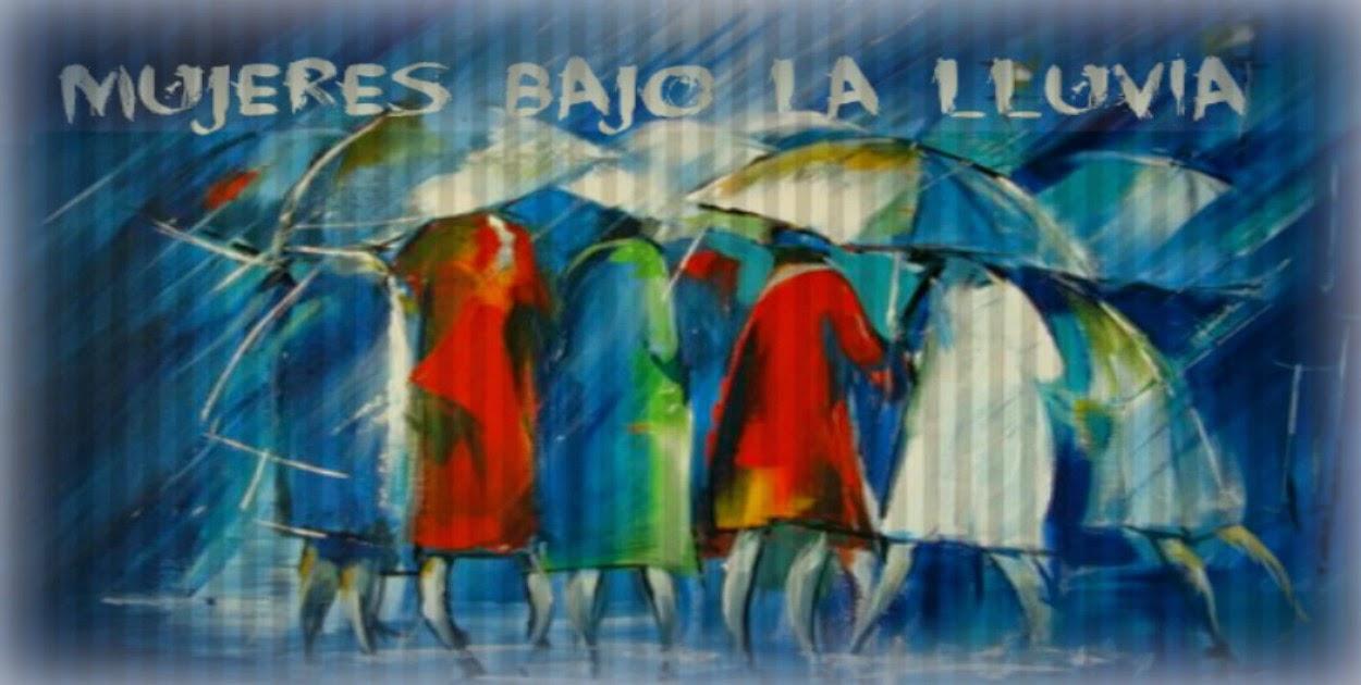 <center>Mujeres bajo la lluvia</center>