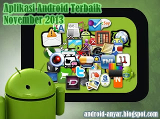Free download best apps for Android on November 2013 .apk from Play Store