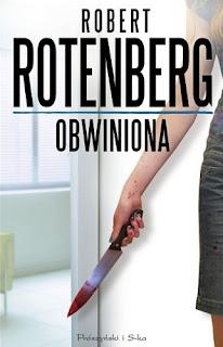 """""""Obwiniona""""- Robert Rotenberg"""