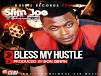 Slim Joe – Bless My Hustle