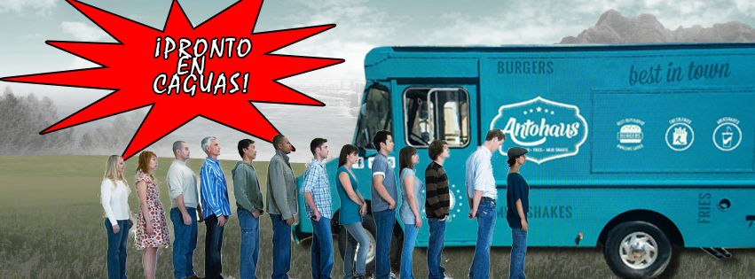 Antohaus Food Truck-Pronto en Caguas