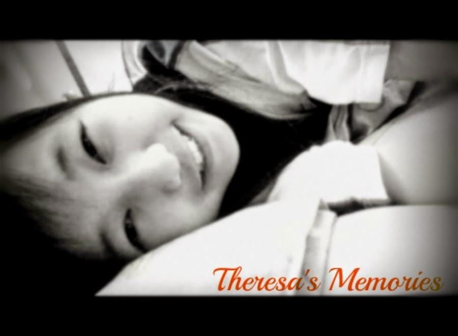Theresa's Memories ♥
