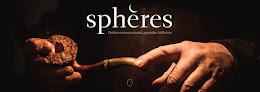 """""""Sphères"""" est en orbite"""
