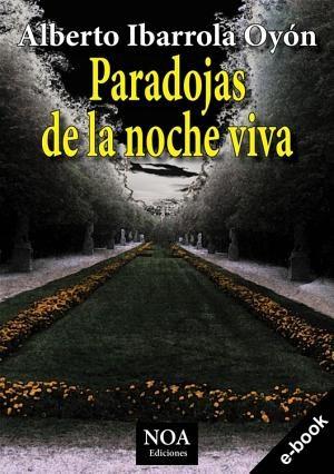 Paradojas de la noche viva