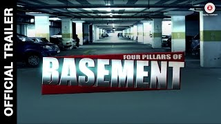 Four Pillars of Basement Official Trailer | Dilzan Wadia, Bruna Abdullah & Alia Singh