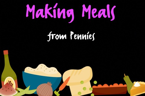 Making Meals from Pennies