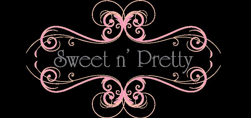 Sweet n' Pretty