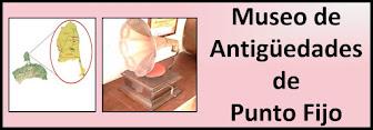 Museo de Antigüedades de Punto Fijo