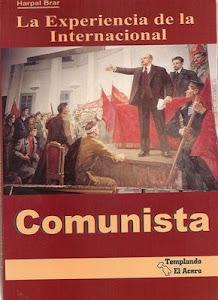 LA EXPERIENCIA DE LA INTERNACIONAL COMUNISTA.Harpal Brar