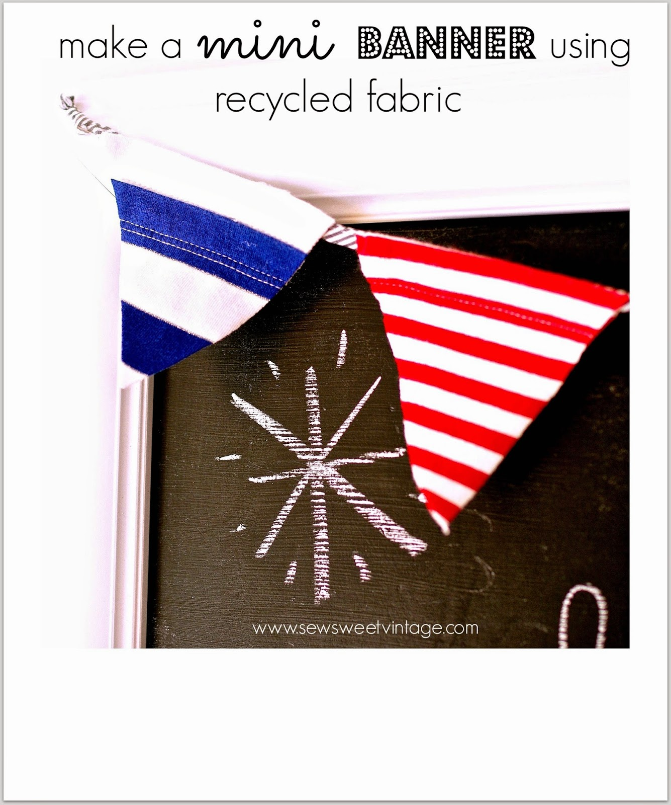 how to make a mini banner for July 4th using recycled fabric and ribbon
